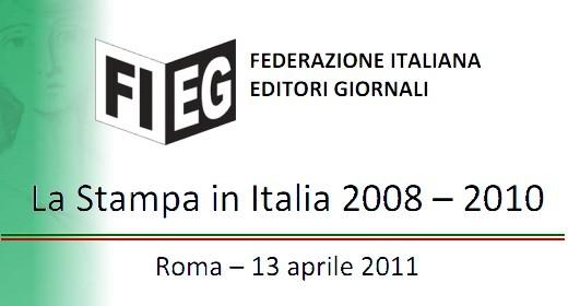 FIEG - La stampa in Italia tra il 2008 ed il 2010