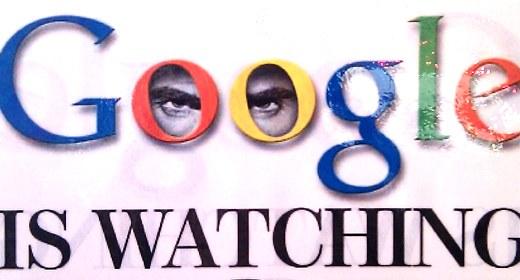 Google is watching