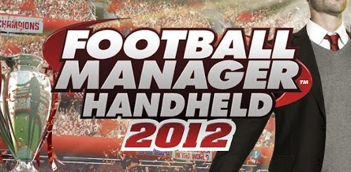 Football Manager Handheld 2012 Android Recensione