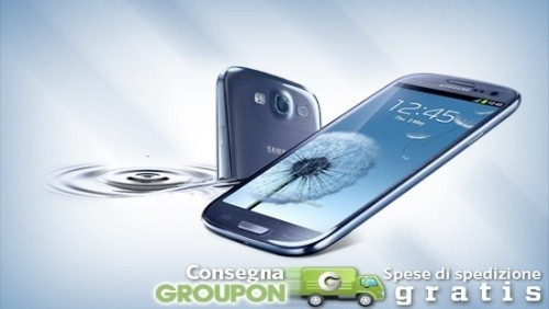 Groupon: Samsung Galaxy S3 in pre-ordine a 589 euro
