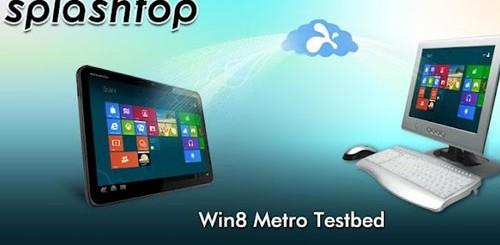 Splashtop Win8 Metro Testbed