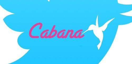 Twitter, Cabana