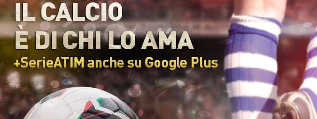 La Serie A su Google+