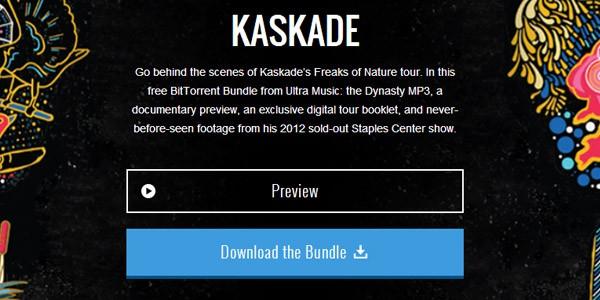 Il primo BitTorrent Bundle, dedicato a Kaskade, è già disponibile per il download
