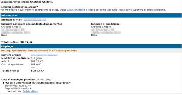La conferma dell'ordine di Chromecast, arrivata via email subito dopo l'acquisto effettuato venerdì 22 novembre