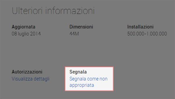 """Il link per segnalare le applicazioni """"non appropriate"""" direttamente dalle schede dello store Google Play"""