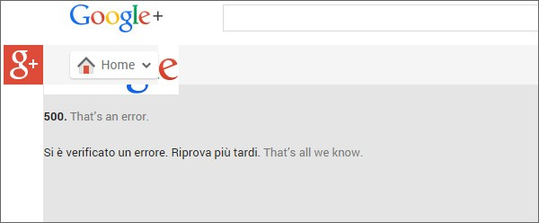 La schermata di errore mostrata aprendo il social network Google+