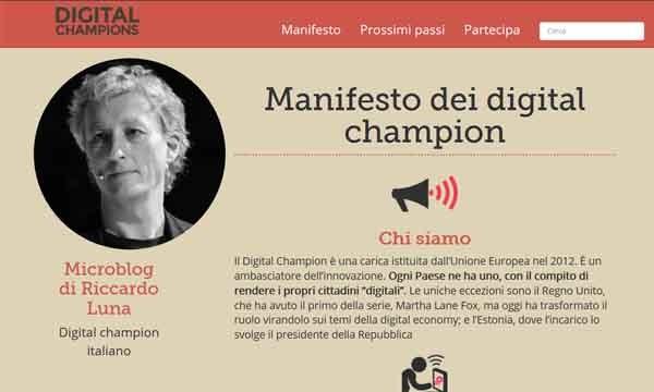 Il sito di Riccardo Luna, digitalchampions.it. Tramite questa piattaforma di storie di successo, Luna intende selezionare i rappresentanti di una rete di supporto. L'idea ha ricevuto sia critiche che applausi.