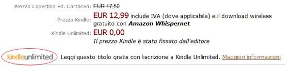 Il logo unlimited a fianco di un libro disponibile su Amazon. al prezzo di copertina nelle due versioni - cartacea ed elettronica - e il costo zero sulla base dell'abbonamento al prestito.