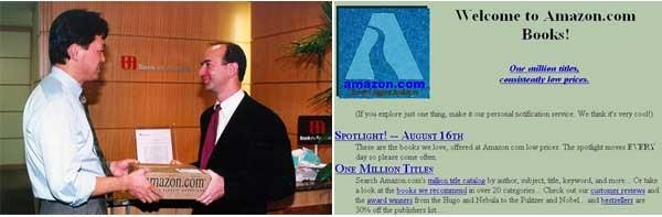 Bezos consegna di persona l'ordine al milionesimo cliente di Amazon. A destra, la prima versione online di Amazon, quando si occupava di spedizione per corrispondenza di libri.