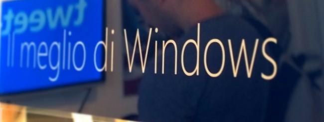 Il meglio di Windows