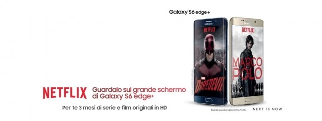Netflix gratis con il Samsung Galaxy Edge+