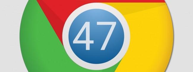 Chrome 47