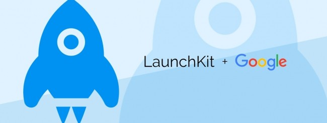 LaunchKit, Google