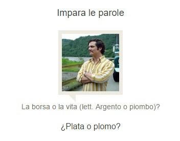 """""""¿Plata o plomo?"""", una delle frasi tipiche del Pablo Escobar di Narcos"""