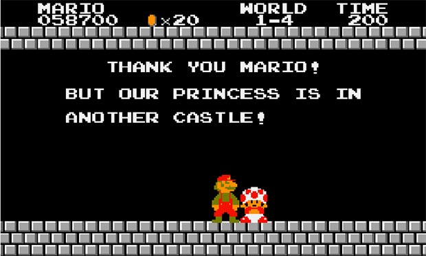 """Thank You Mario! But Our Princess Is In Another Castle!"""