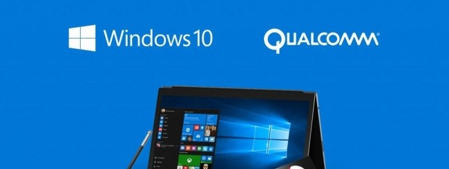 Windows 10 - Qualcomm Snapdragon