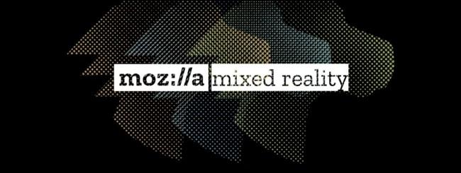 Mozilla Mixed Reality