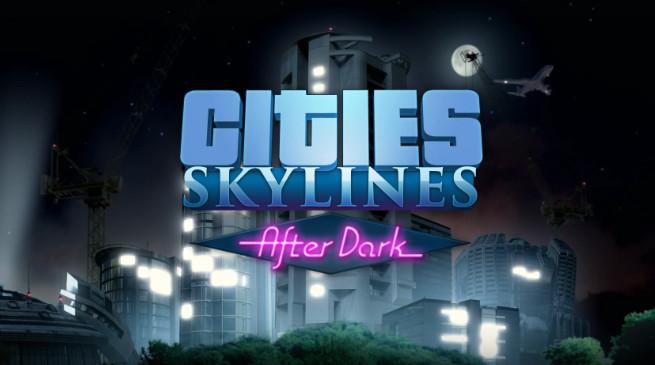 Cities: Skylines approderà su Xbox One – annunciata l'espansione After Dark