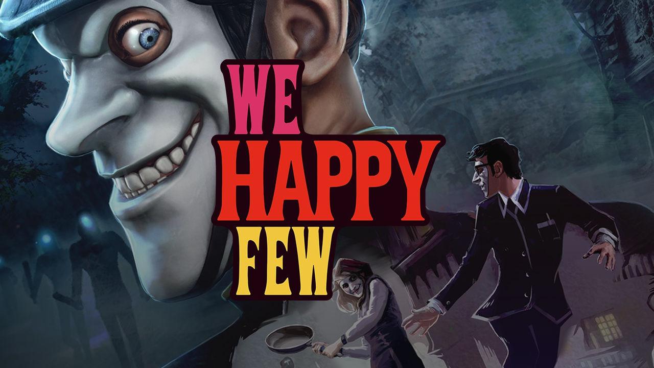 We Happy Few: ecco cosa ci aspetta con i contenuti aggiuntivi post-lancio