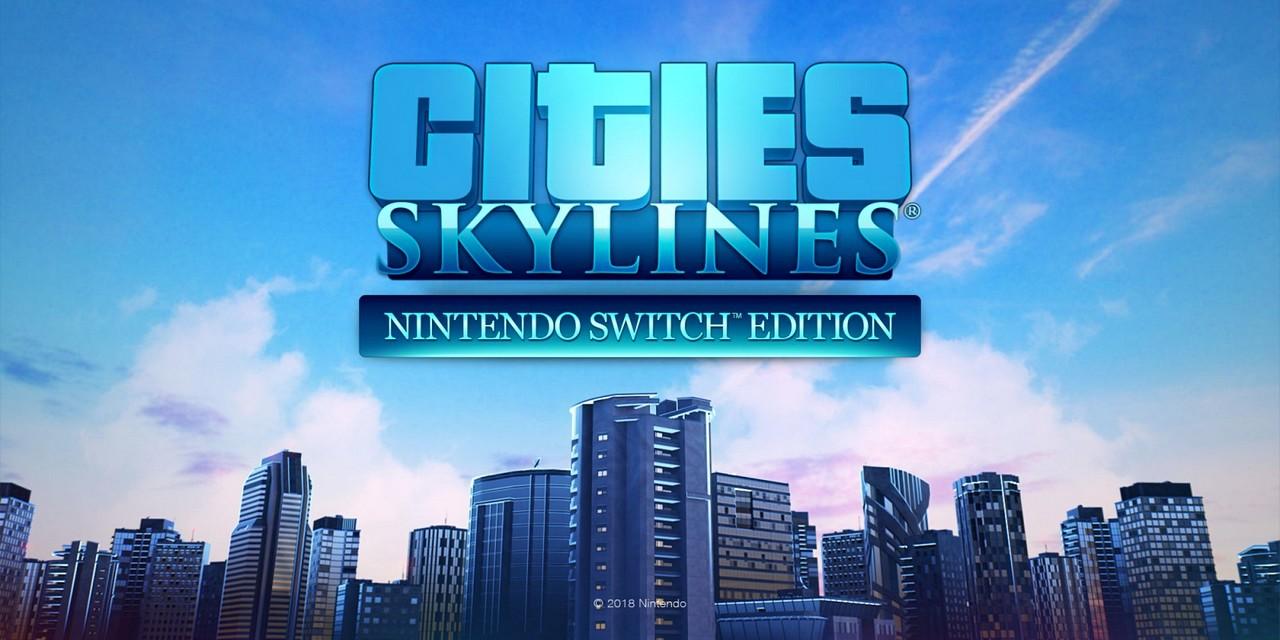 Cities Skylines per Nintendo Switch è disponibile: ecco le immagini e il video di lancio