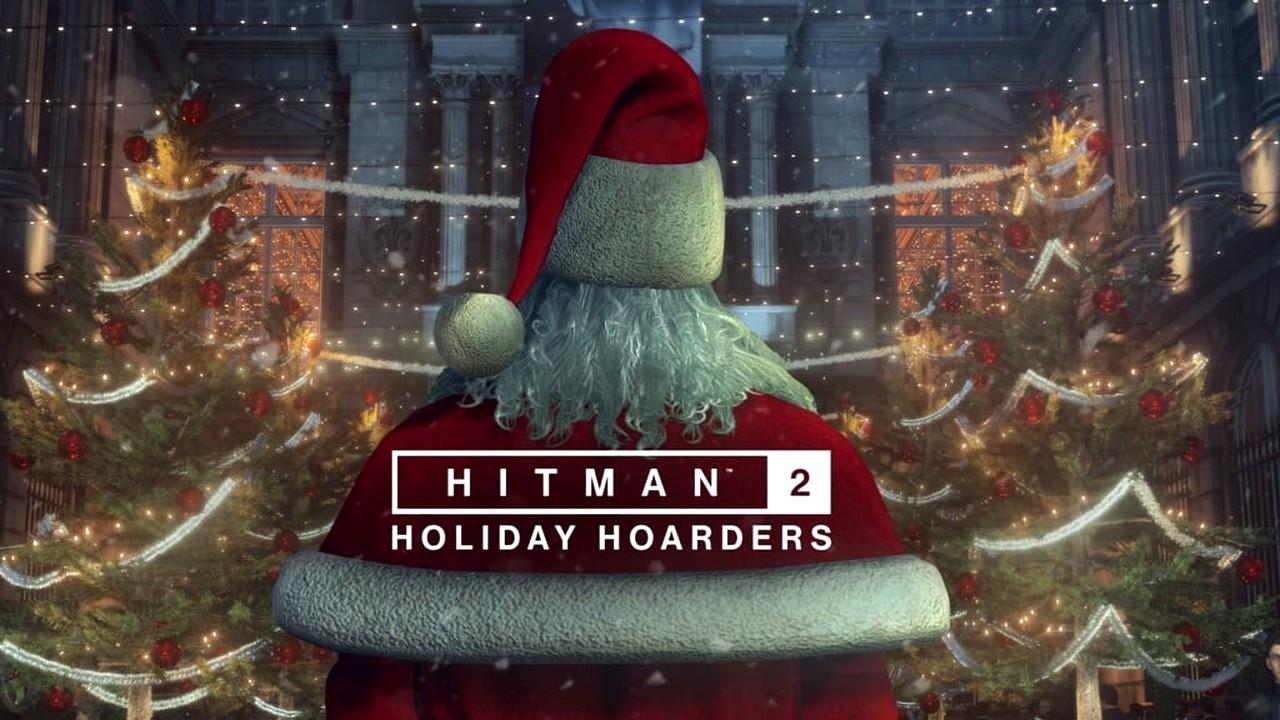 Hitman 2: disponibile la missione gratuita Holiday Hoarders